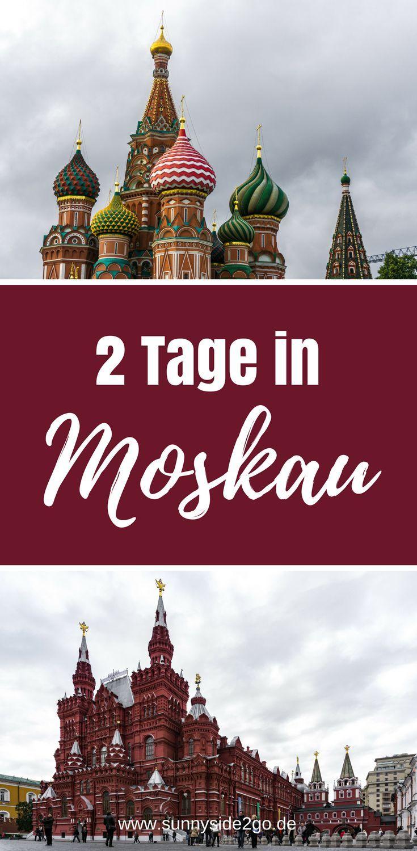 Sehenswürdigkeiten und Tipps für eine Reise nach Moskau