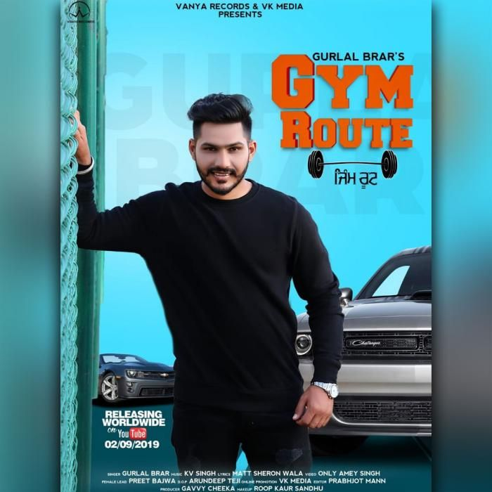 Gym Route By Gurlal Brar Mp3 Punjabi Song Download And Listen Songs Route Mp3 Song