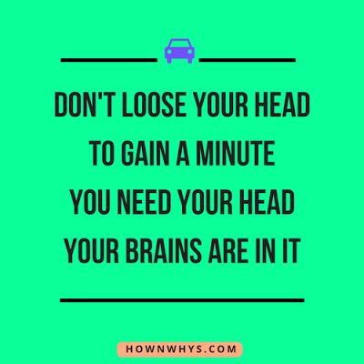 Best Road Safety Slogans and Qoutes