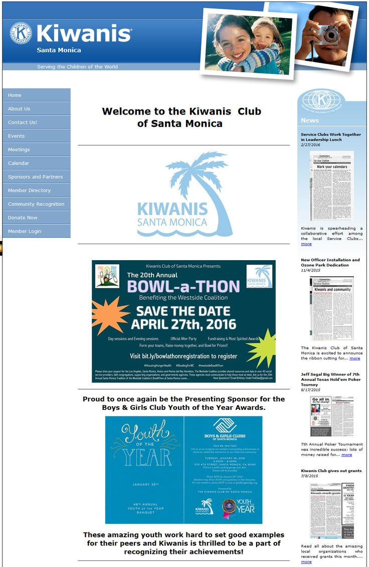 KIWANIS CLUB OF SANTA MONICA - The first thing that you will notice on their site is the video that gives information on what the club is all about and their various community service projects. They even have a dedicated page for their partners and sponsors. There is also the Community Recognition page which highlights the gratitude of people that they've helped throughout the years. Kudos to all of you for a job well done! http://www.kiwanisclubsm.org