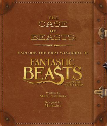 The Case of Beasts by Mark Salisbury: A gorgeous exploration of the Film Wizardry behind Fantastic Beasts and Where to Find Them. The book delivers an enchanting interactive experience as it is full of removable, facsimile reproductions of props and paper ephemera from the movie, along with some very special effects. Designed by the creative team behind many of the actual movie props, MinaLima.