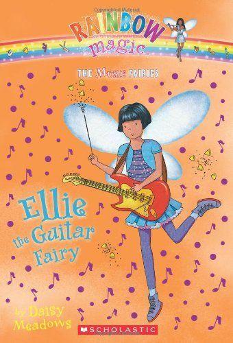 Music Fairies #2: Ellie the Guitar Fairy: A Rainbow Magic Book by Daisy Meadows. $4.99
