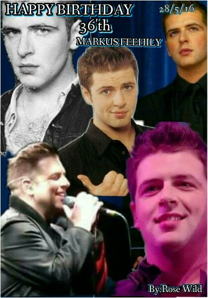 Early and Advance Happy Birthday 36'th Markus Feehily