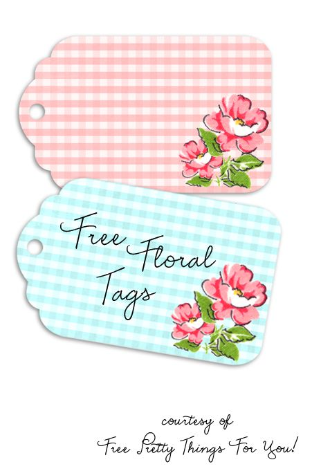 Pretty Packaging: Free Printable Floral Gingham Tags - *Free♥ Pretty ♥Things ♥For ♥You*