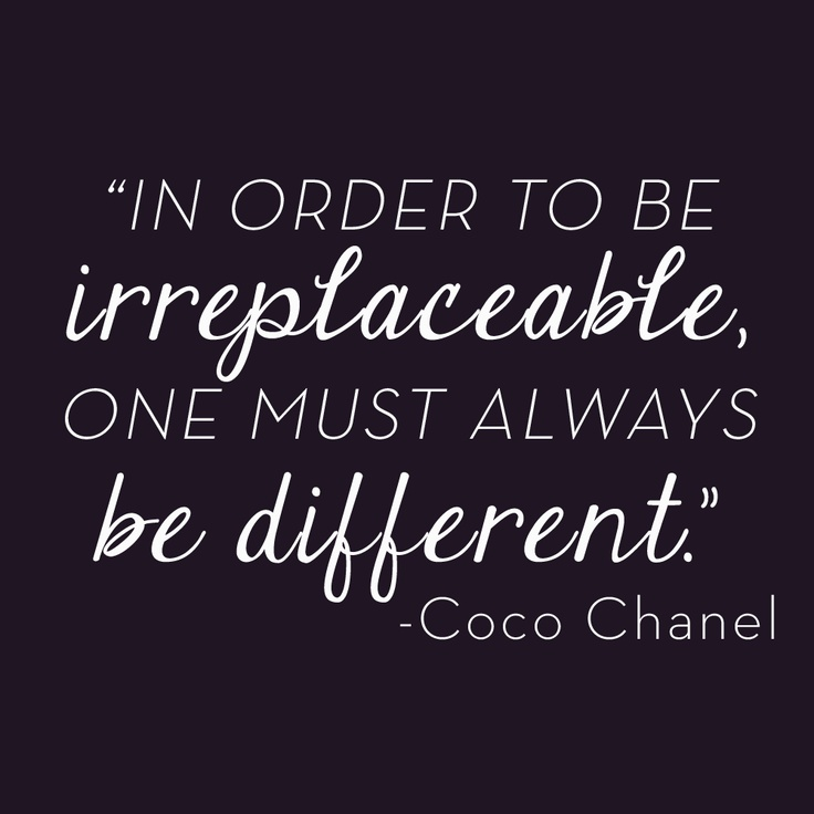 """""""In order to be irreplaceable, one must always be different."""" – Coco Chanel #VonMaur #CocoChanel #ChanelQuotes #Quotes"""