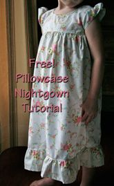 pillowcase nightgown tutorial.. I'll use actual fabric because I'm kinda freaked out about using old pillowcases and sheets.