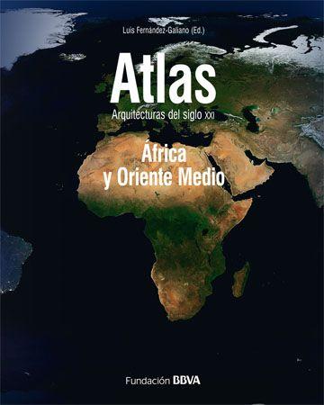 Atlas: África y O. Medio - Arquitectura Viva · Revistas de Arquitectura