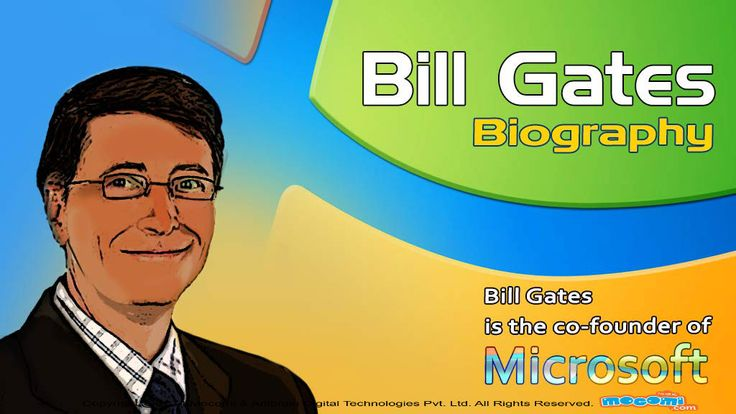 a biography of bill gates the co founder of microsoft Bill gates co-founder of microsoft corp founded: 1975 ultimately, the pc will be a window to everything people are interested in-and everything we need to know-.