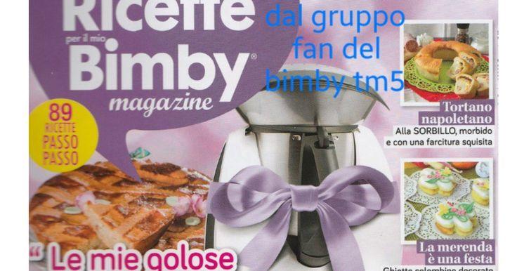RICETTE PER IL MIO BIMBY MAGAZINE APRILE 2017.pdf