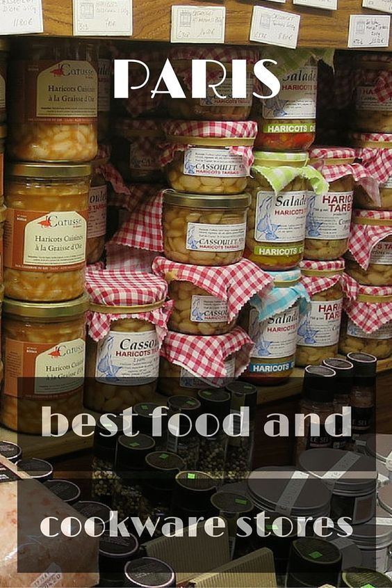Paris is home to some of the most amazing food ingredients and cookware stores in the world.  It is the home of French pastry and French cooking after all.: