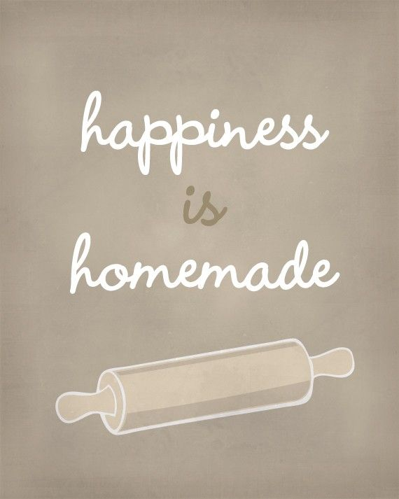 Cooking Quotes Classy Happiness Is Homemade Art Print  Inspirational Print  8X10