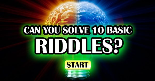 Can you actually solve these 10 basic riddles correctly? Take the quiz and find out your results!
