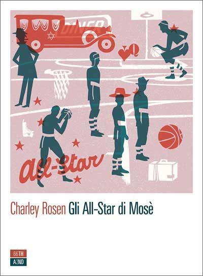 """Gli All-Star di Mosé"" di Charley Rosen"
