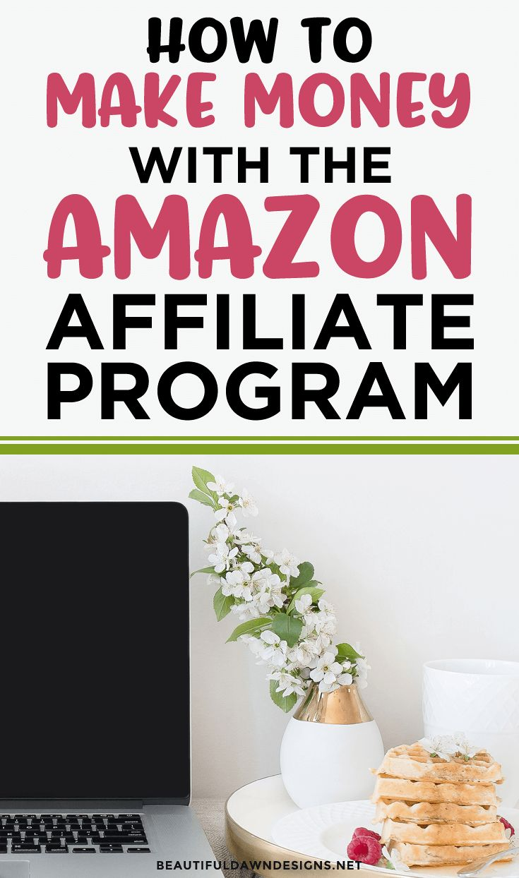 How to Make Money with the Amazon Affiliate Program – Tiffany Griffin | Blogging Tips