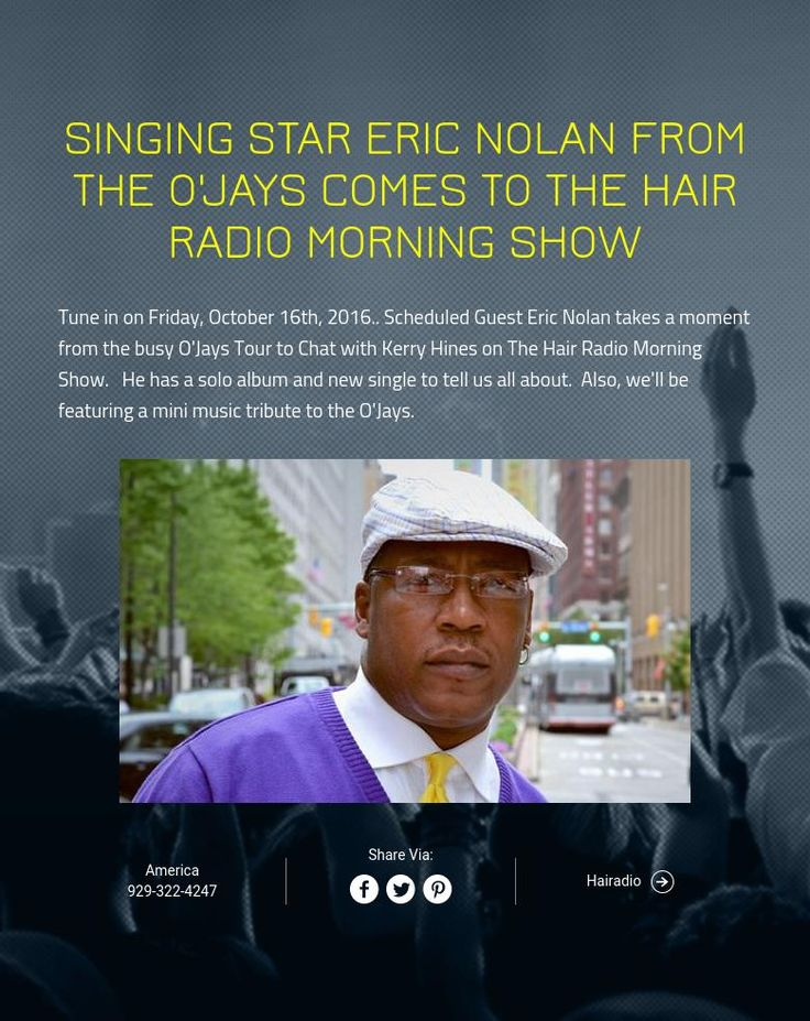 radio personality resume%0A SINGING STAR ERIC NOLAN FROM THE O u    JAYS COMES TO THE HAIR RADIO MORNING SHOW