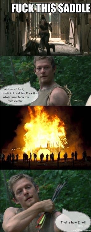 That's how Daryl Dixon rolls.