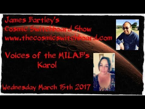 Voices of the Milabs - Karol On Mars - YouTube - Black Ops Milabs Multidimensional Aliens Extraterrestrials - James Bartley