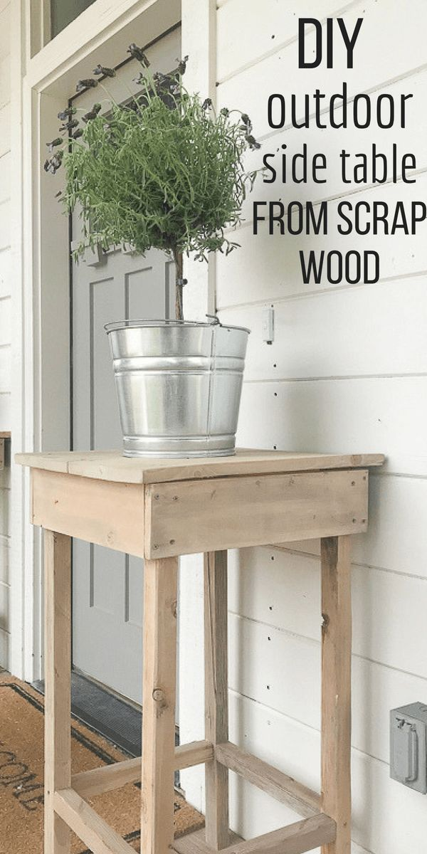 How To Make A Tall Outdoor Side Table With Wood Scraps Outdoor