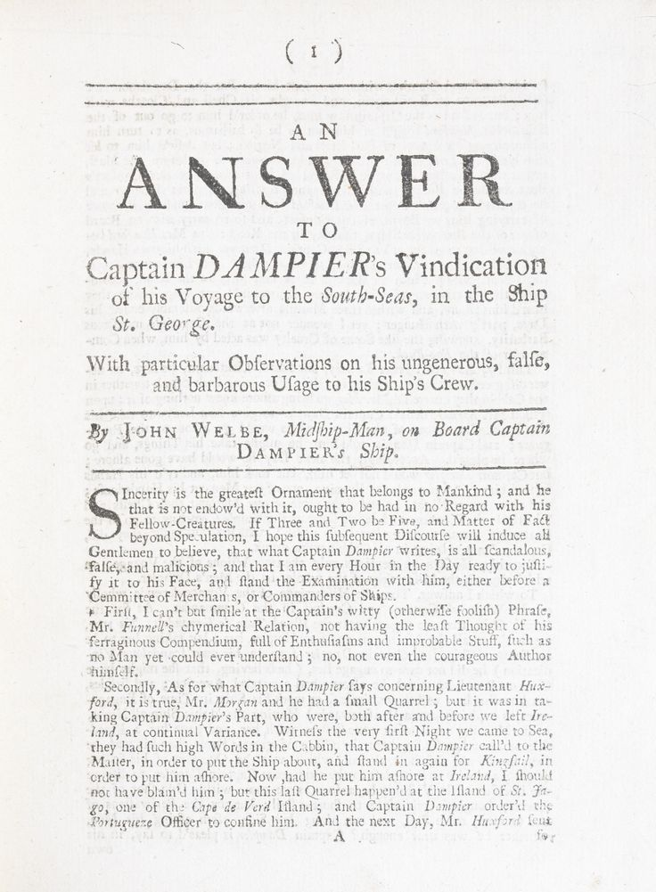 """""""In September [1703] he [Dampier] sailed once more for the Pacific as commodore of a privateering expedition consisting of his ship, St George, and a consort, Cinque-Ports (Captain Charles Pickering). He left no memoir of this unfortunate voyage in which he was back at the old game of looting coastal towns and attempting to ambush the Manila galleon. He failed at both, and the two ships were consequently so rent with mutiny and desertion that one crewman jeered before departing, 'Poor…"""