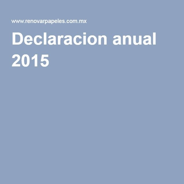 Declaracion anual 2015