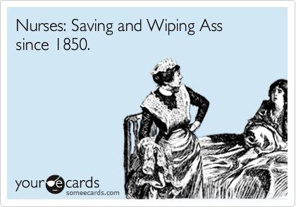 How bout 'kicking' too!?Happy Nurses Week, Nursing Friends, Nike Dunks, Discount Nike, Nursing Weeks, Well Said, Happy Nursing, Nurse Humor, Wipes Ass