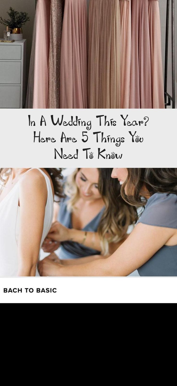 In a Wedding This Year? Here Are 5 Things You Need to Know | The Everygirl #BridesmaidDresses2019 #BridesmaidDressesSpring #BlackBridesmaidDresses #BridesmaidDressesBeach #BridesmaidDressesColors