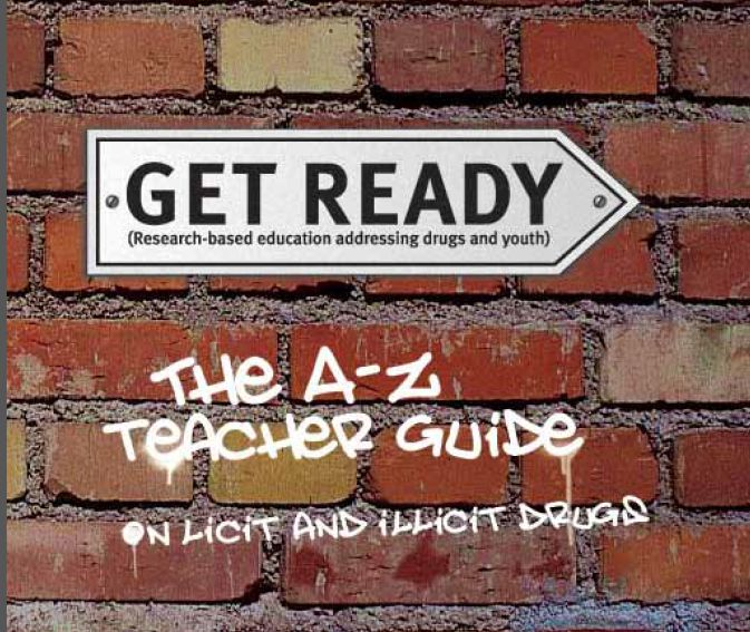 Get Ready: Research-based education addressing drugs and youth: The A - Z Teacher's Guide on Licit and Illicit Drugs | 2013 | Victorian Dept of Education and Early Childhood Development