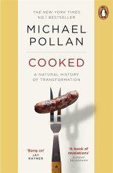 Michael Pollan: Cooked - Modern Mint. Blog post book review.