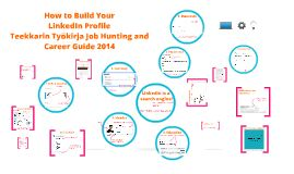 How to build your LinkedIn profile - tips for students and graduates alike by the Teekkarin työkirja 2014 #job searching guide for #students | #ttkirja #career #linkedin