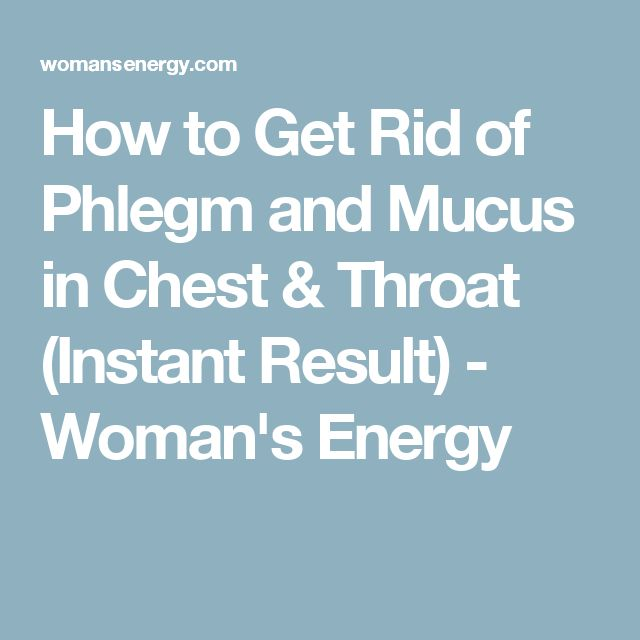 how to stop phlegm in throat