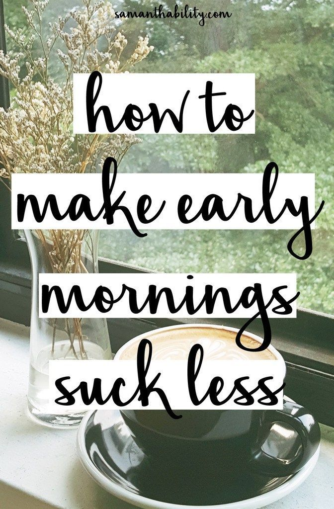 How to make early mornings suck less! Check out these tips from a morning person to wake up easier before work or class!