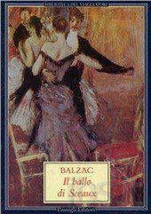 Leggere Libri Fuori Dal Coro : IL BALLO DI SCEAUX Balzac Honoré de
