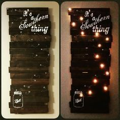 Handcrafted pallet board sign with lights set on a timer. My absolute favorite piece created. It's a Southern thing. Fireflies and mason jars. A Lil Bit Rustic