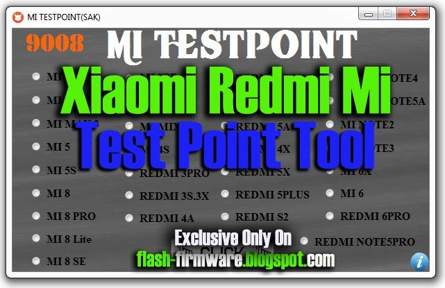 DownloadXiaomi Redmi Mi Test Point Tool Feature: Edl