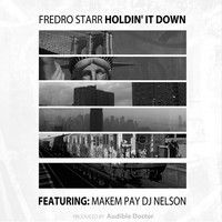 Fredro Starr - Feat. MakemPay - Holdin It Down (Produced by The Audible Doctor) by ONYX (Official) on SoundCloud