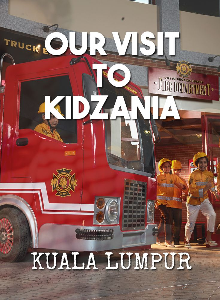 Our visit to Kidzania Kuala Lumpur. Travel with Kids. Family Travel Blog. Things to do with kids in Kuala Lumpur