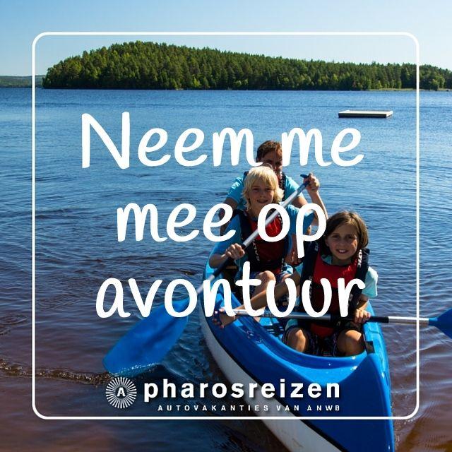 Neem me mee op avontuur #rondreis #quote #reizen #avontuur #kano #meer