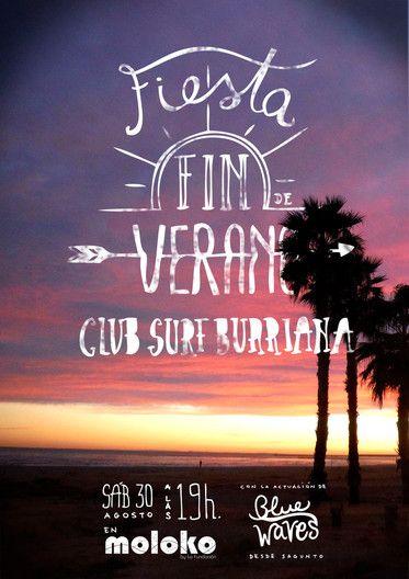Cartel para la Fiesta Fin de verano del Club Surf Burriana #poster #CSB #summer #Burrifornia