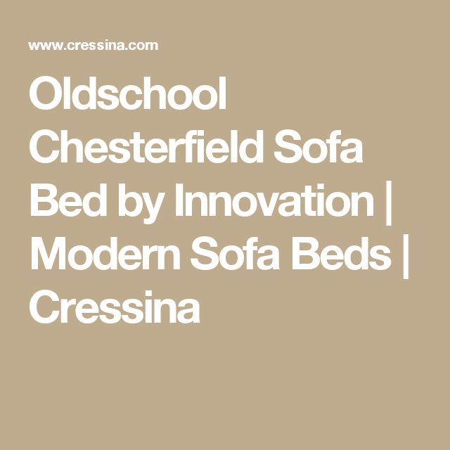 Oldschool Chesterfield Sofa Bed By Innovation | Modern Sofa Beds | Cressina