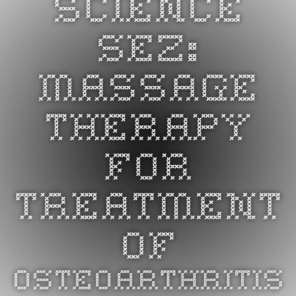 PubMed (National Institutes of Health) study on the effectiveness of massage therapy in the treatment of osteoarthritis of the knee.