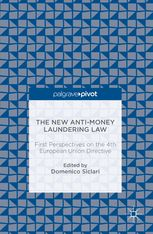 The new anti-money laundering law : first perspectives on the 4th European Union directive / Domenico Siclari
