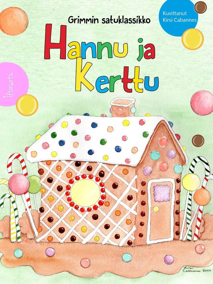 Hannu ja Kerttu on Grimmin veljesten rakastettu satuklassikko rohkeista sisaruksista, jotka törmäävät metsässä noiduttuun piparkakkutaloon. Lopuksi paha saa palkkansa, kun lasten neuvokkuus pelastaa heidät pulasta. Ikäsuositus: 5+