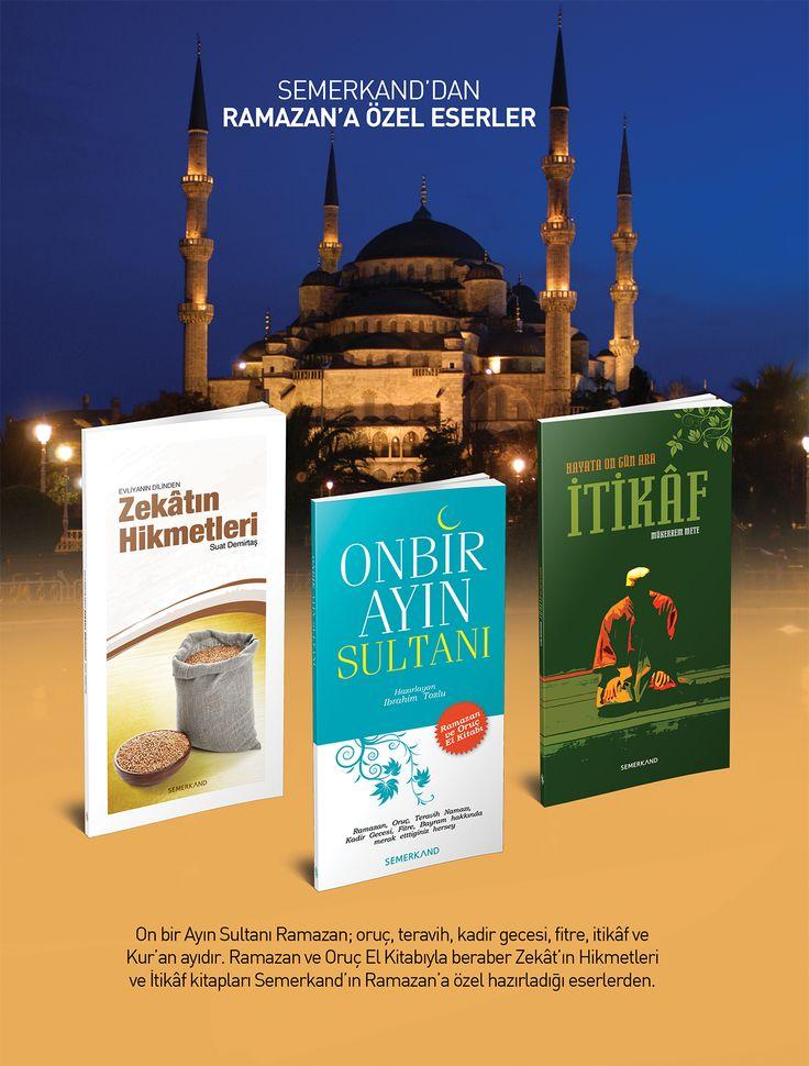 Zekatın Hikmetleri & Onbir Ayın Sultanı & İtikaf  → http://www.semerkandpazarlama.com/Zekatin-Hikmetleri,PR-1839.html  → http://www.semerkandpazarlama.com/Onbir-Ayin-Sultani,PR-1242.html  → http://www.semerkandpazarlama.com/Itikaf,PR-1613.html
