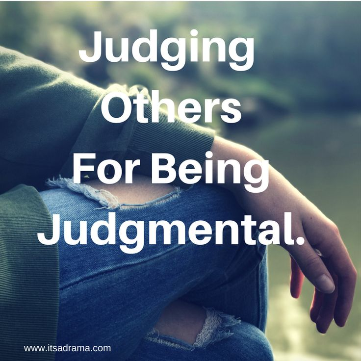 judging others for being judgmental