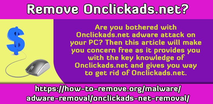 Are you bothered with Onclickads.net adware attack on your PC? Then this article will make you concern free as it provides you with the key knowledge of Onclickads.net and gives you way to get rid of Onclickads.net.