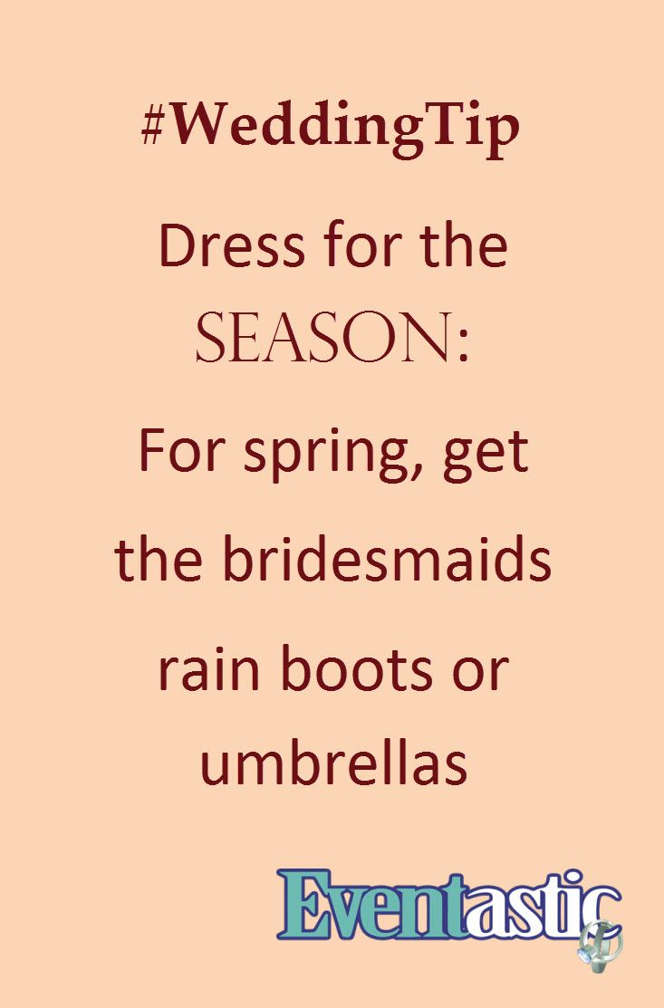 #WeddingTip Dress for the season: For spring, get the bridesmaids rain boots or umbrellas #bridal #springwedding