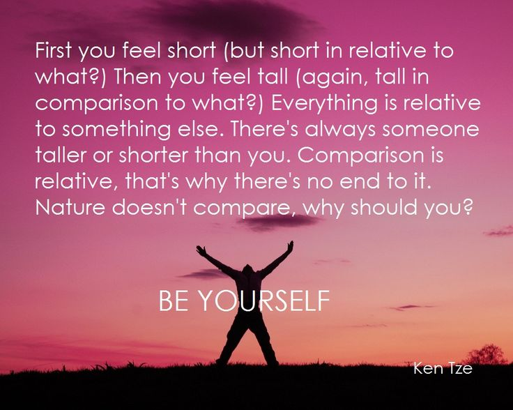 Be yourself. Don't try to be someone you're not!