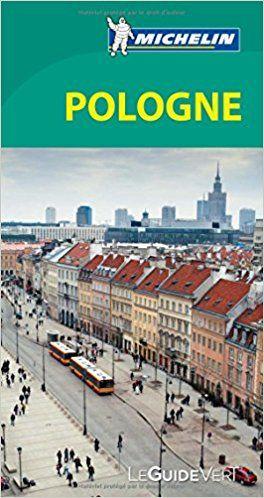 Guide Vert Pologne Michelin - Collectif Michelin