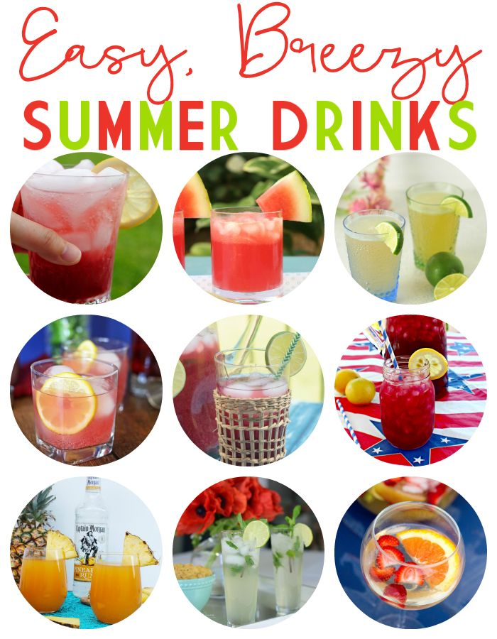 Easy Breezy Summer Drinks - Alcoholic and NON-Alcoholic drinks - something for the whole family!