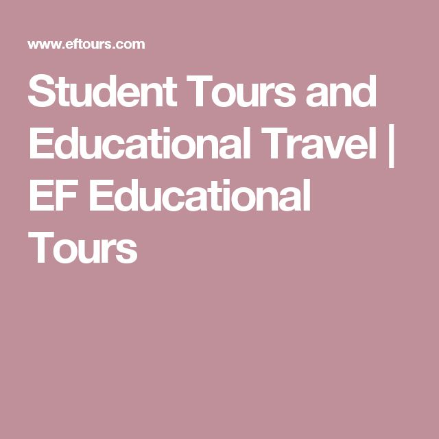 Student Tours and Educational Travel | EF Educational Tours